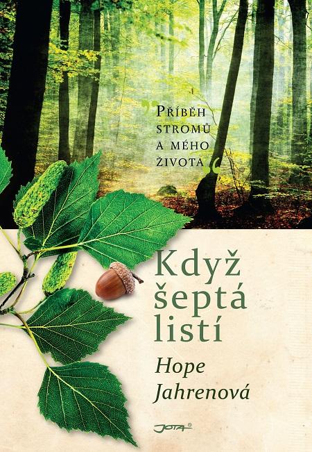 Když šeptá listí - Hope Jahren