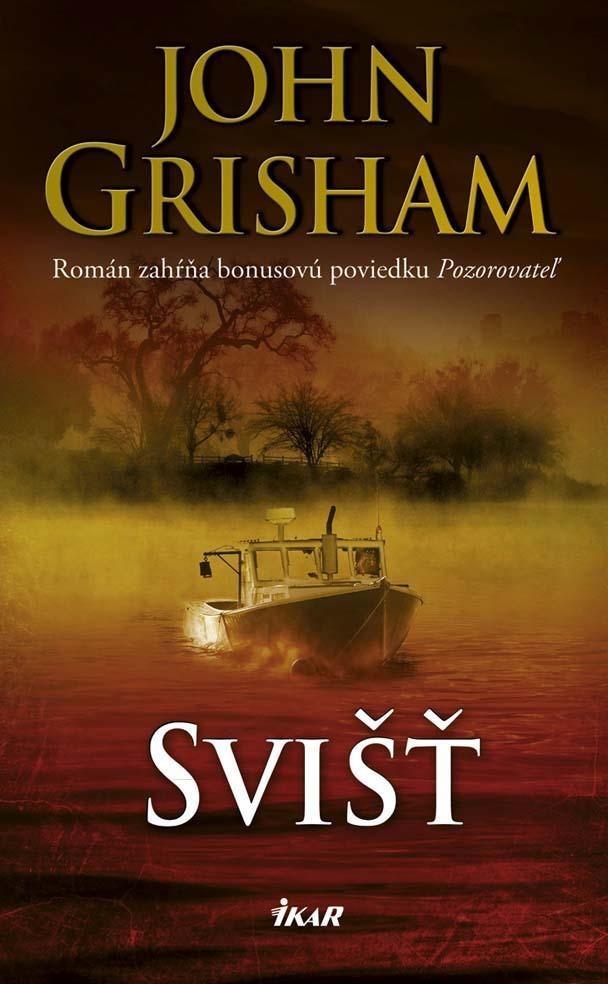 Svišť - John Grisham