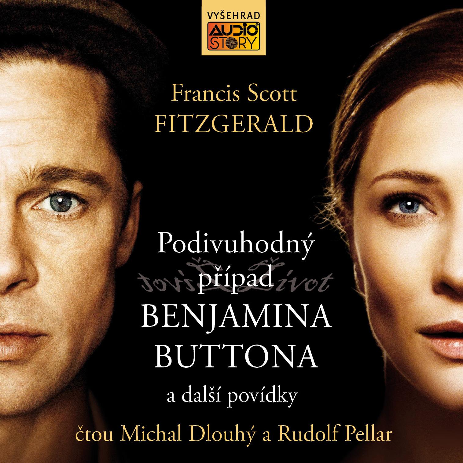 Podivuhodný případ Benjamina Buttona a další povídky - Francis Scott Fitzgerald