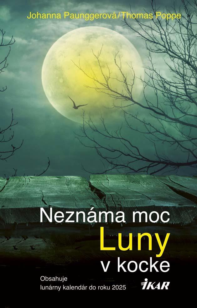 Neznáma moc Luny v kocke - Johanna Paunggerová, Thomas Poppe