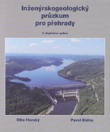 """Inženýrskogeologický průzkum pro přehrady, aneb """"co nás také poučilo"""""""