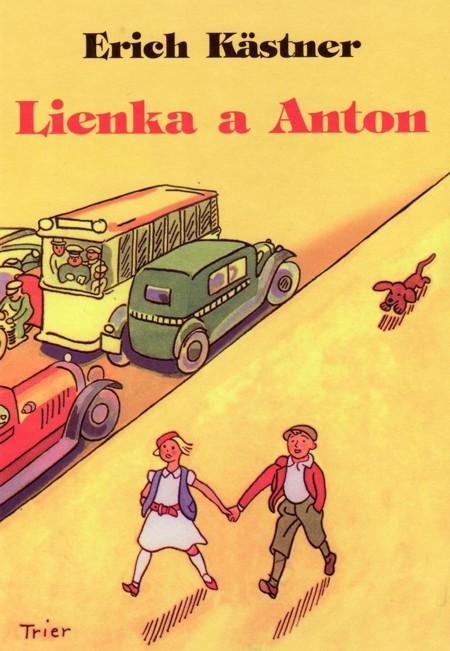 Lienka a Anton - Erich Kästner