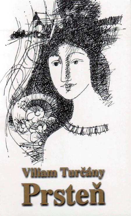 Prsteň - Viliam Turčány
