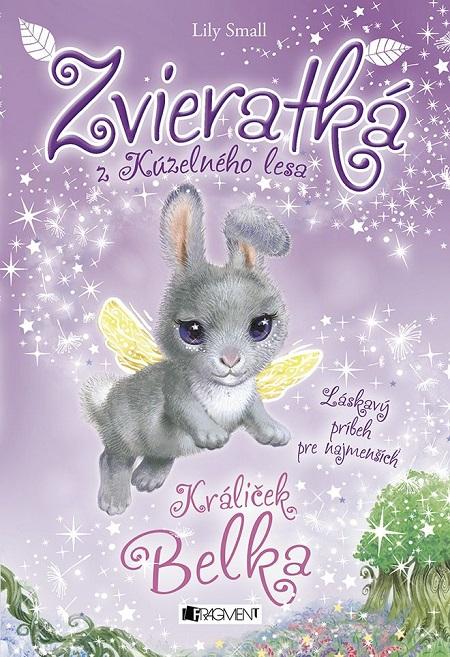 Zvieratká z Kúzelného lesa: Králiček Belka - Lily Small