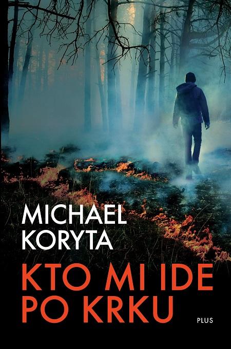Kto mi ide po krku - Michael Koryta