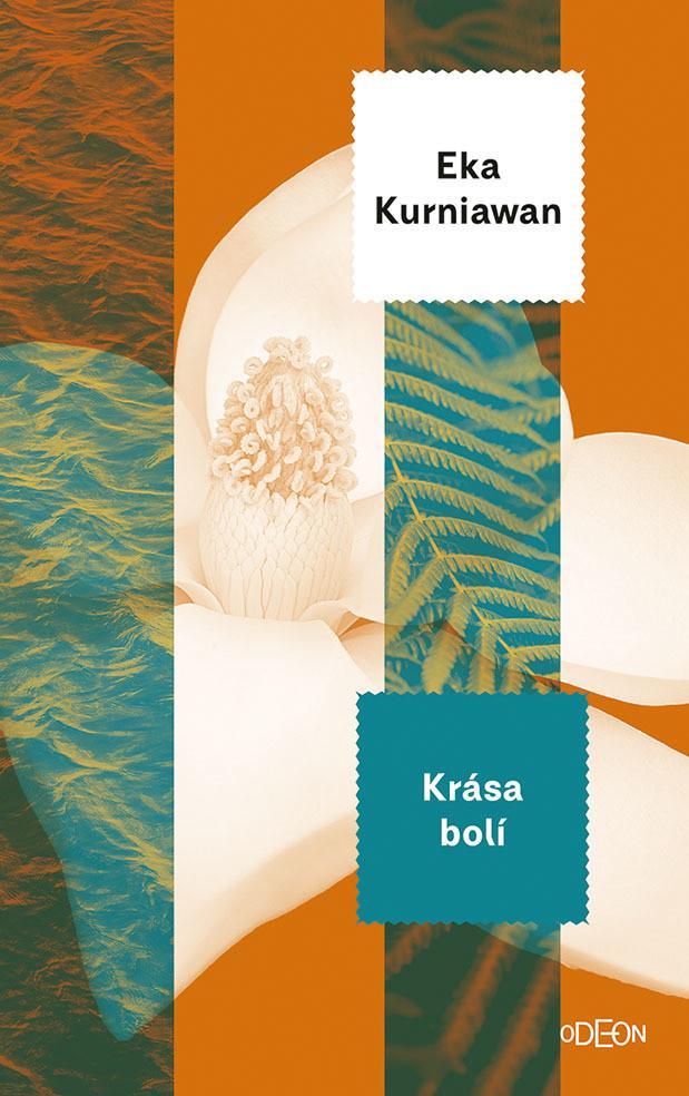 Krása bolí - Eka Kurniawan