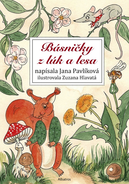 Básničky z lúk a lesa - Zuzana Pavlíková