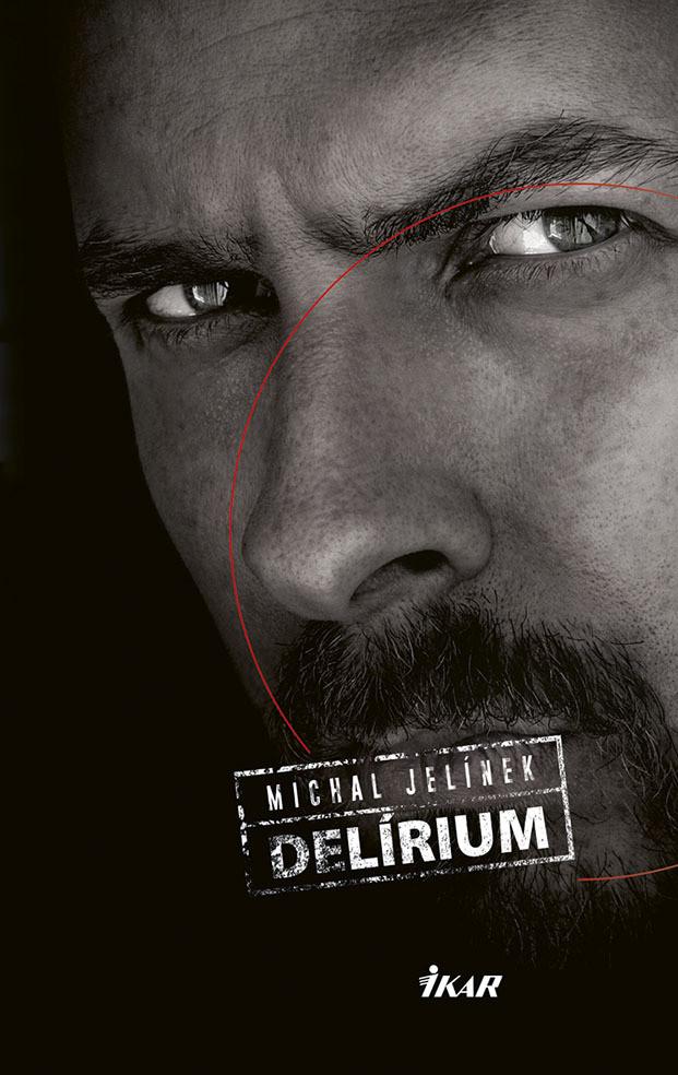 Delírium - Michal Jelínek