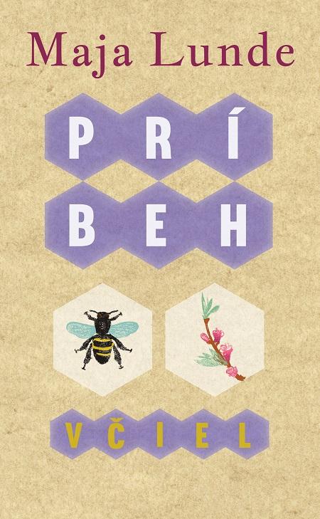 Príbeh včiel - Maja Lunde