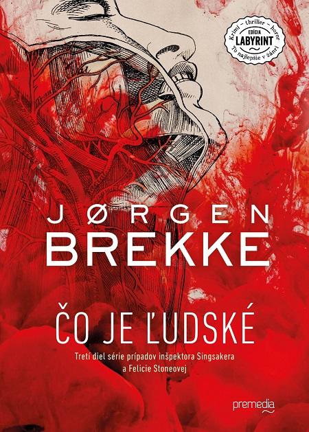 Čo je ľudské - Jorgen Brekke