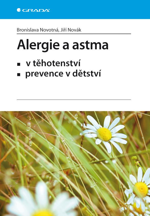 Alergie a astma - Jiří, Bronislava Novotná, Novák