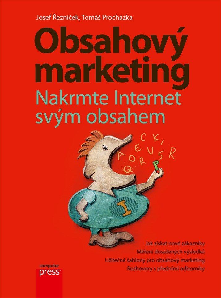 Obsahový marketing - Tomáš Procházka, Josef Řezníček