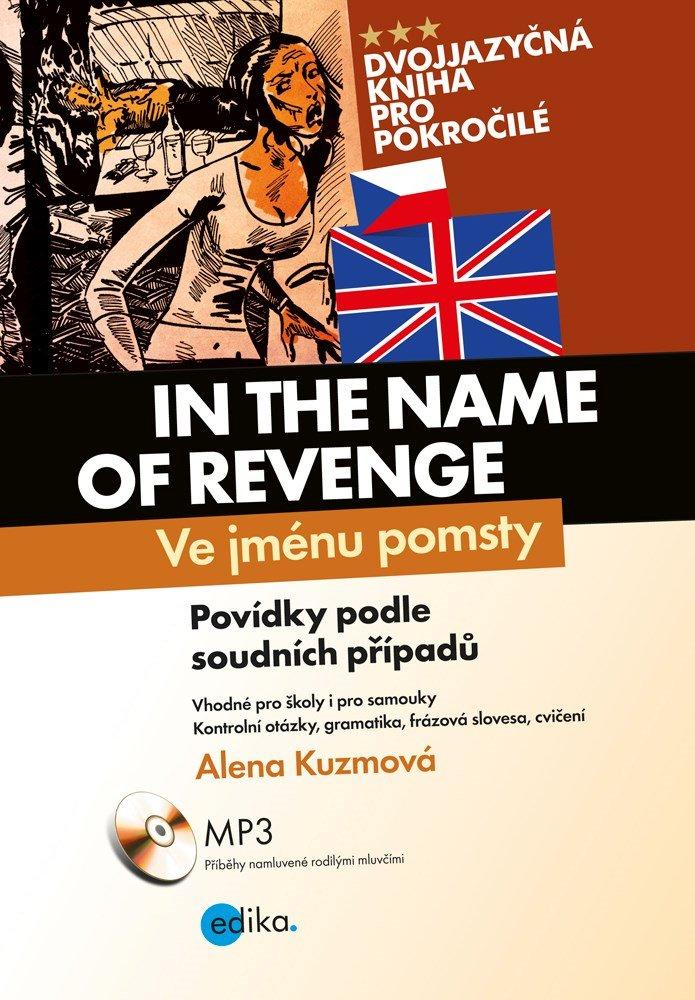 In the Name of Revenge / Ve jménu pomsty