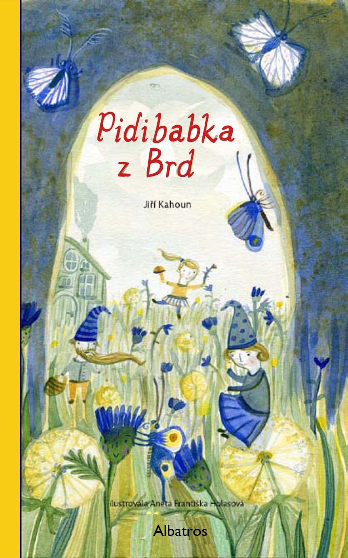 Pidibabka z Brd - Jiří Kahoun a kolektív