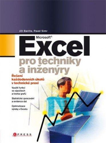 Microsoft Excel pro techniky a inženýry - Jiří ,Pavel Barilla,Simr
