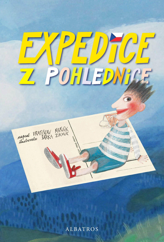 Expedice z pohlednice - Šárka Ziková, Vratislav Maňák
