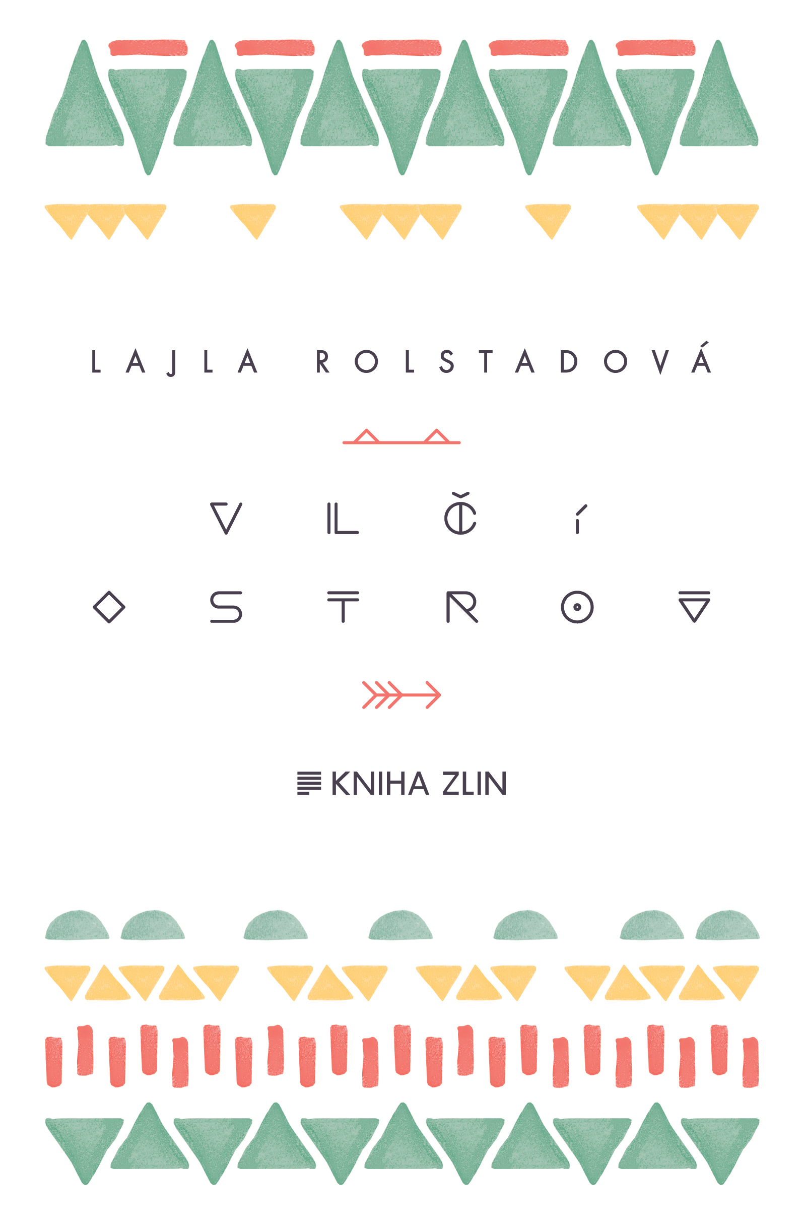Vlčí ostrov - Lajla Rolstad