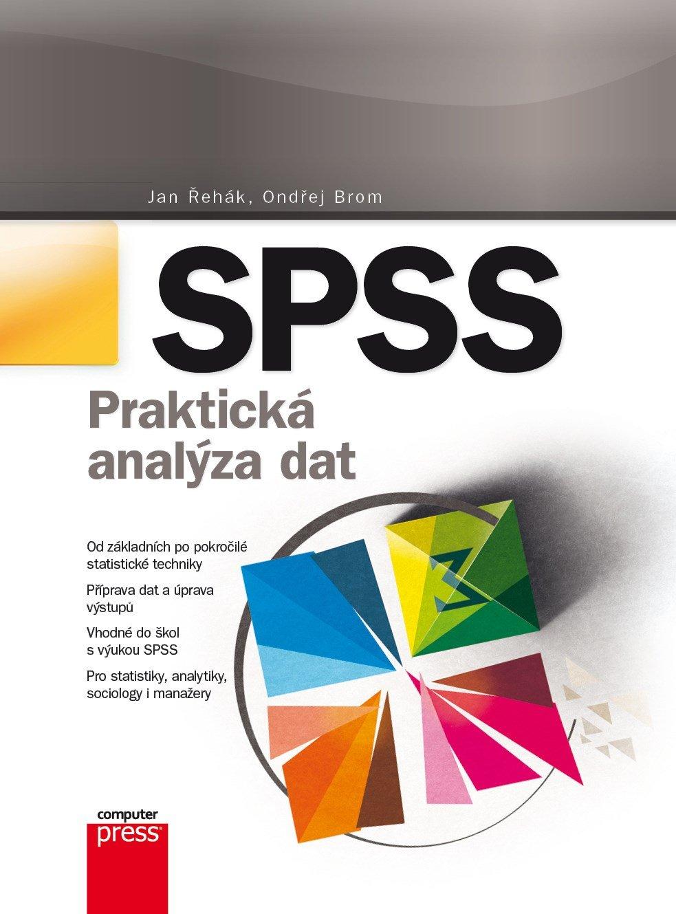 SPSS - Jan Řehák, Ondřej Brom