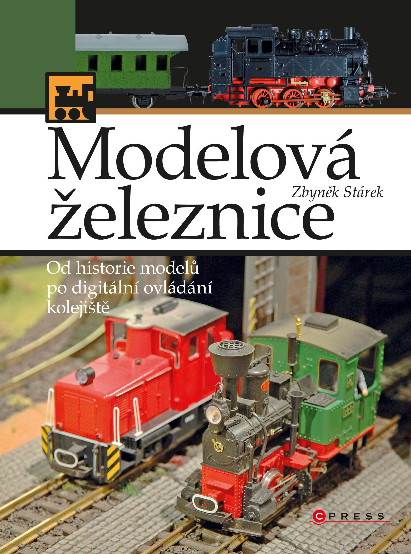 Modelová železnice - Zbyněk Stárek