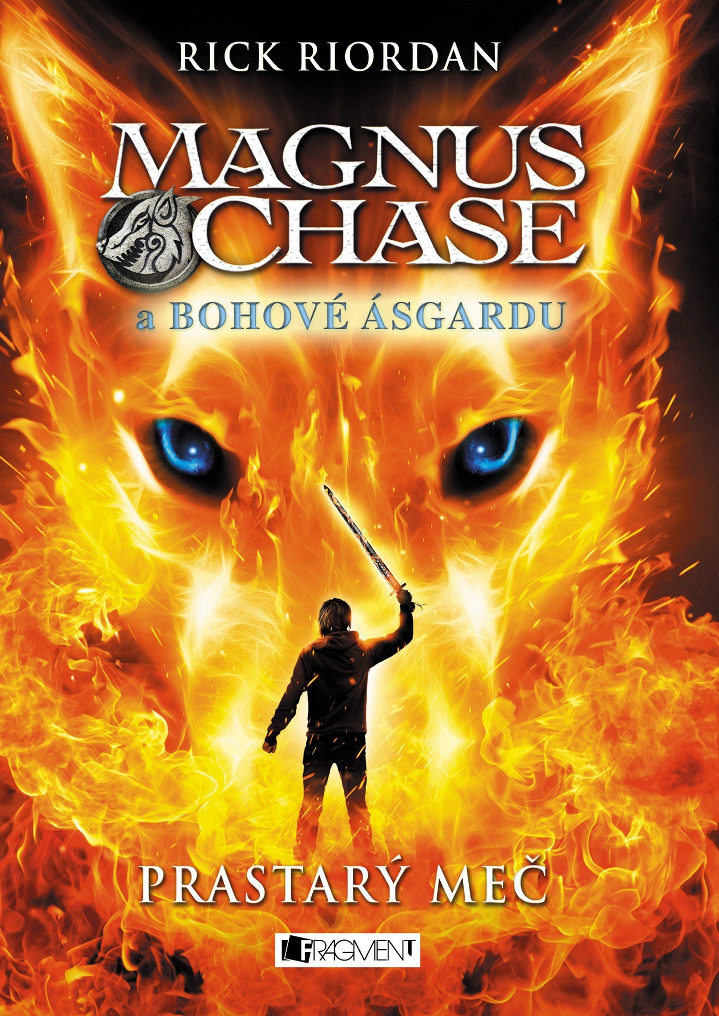 Magnus Chase a Bohové Ásgardu: Prastarý meč - Rick Riordan