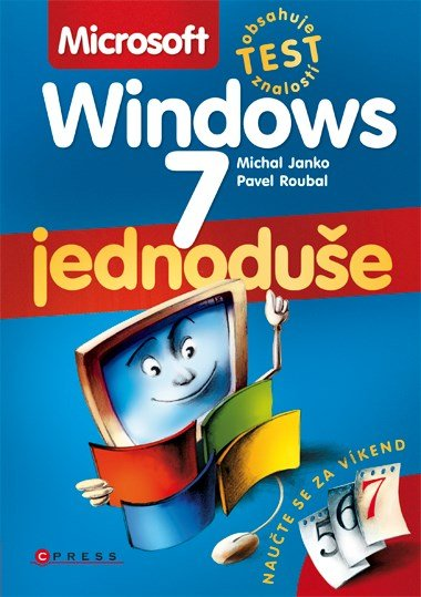 Microsoft Windows 7 - Pavel Roubal, Michal Janko