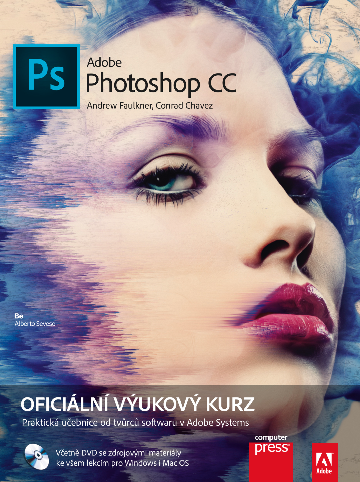 Adobe Photoshop CC - Conrad Chavez, Andrew Faulkner