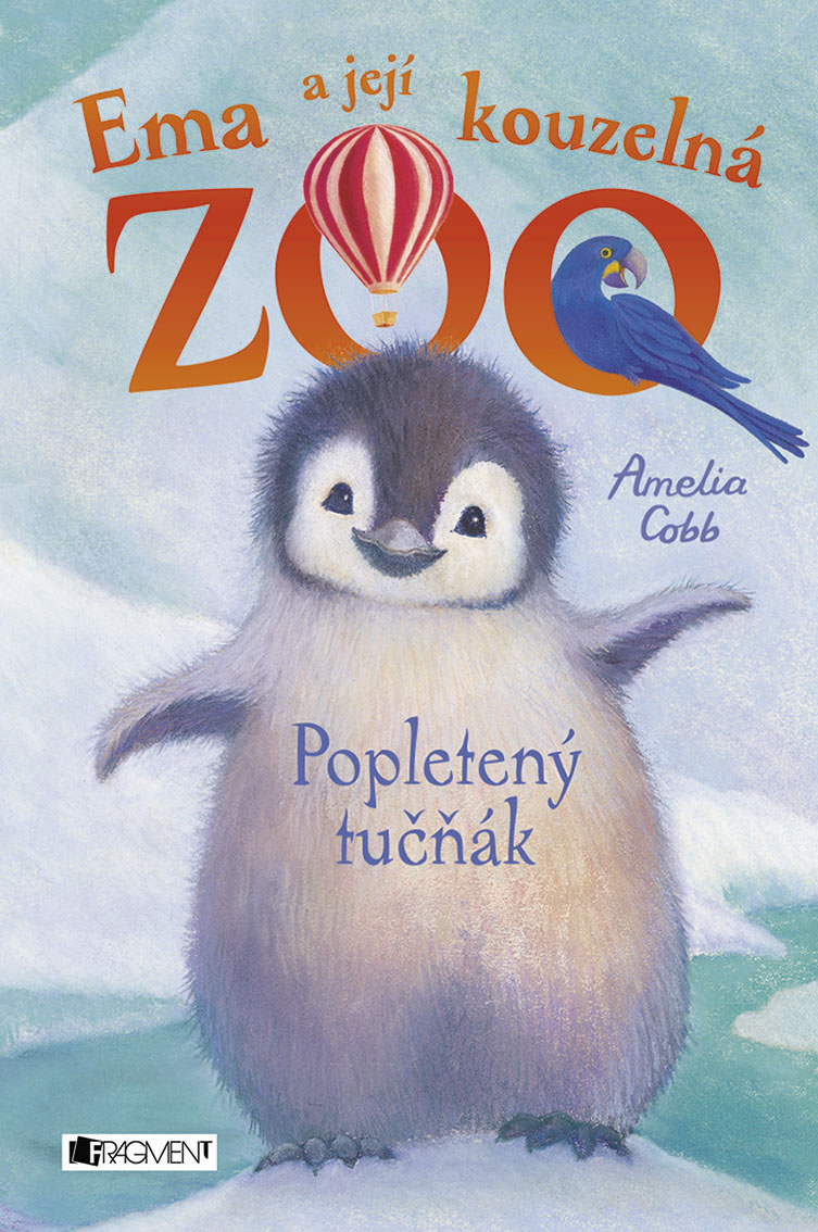 Ema a její kouzelná ZOO: Popletený tučňák - Amelia Cobb