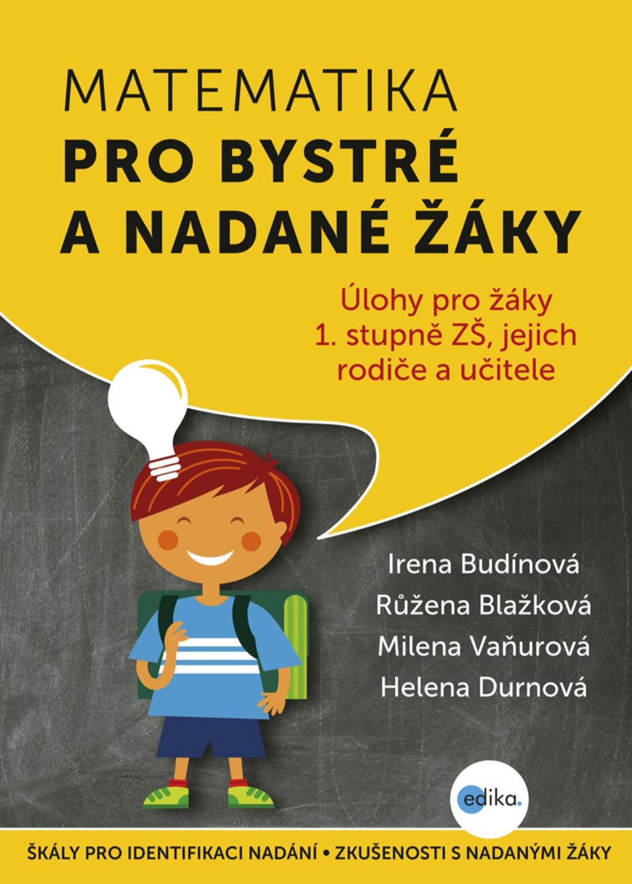 Matematika pro bystré a nadané žáky 1 - Irena Budínová, Růžena Blažková