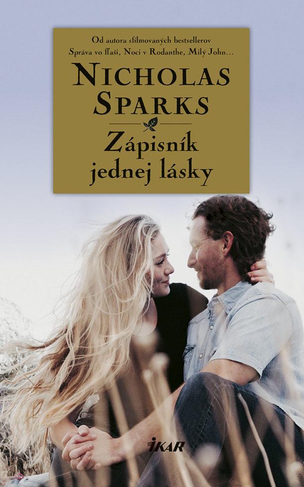 Zápisník jednej lásky - Nicholas Sparks