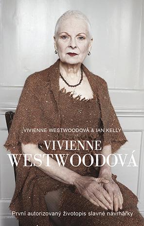 Vivienne Westwoodová - Vivienne Westwoodová, Ian Kelly