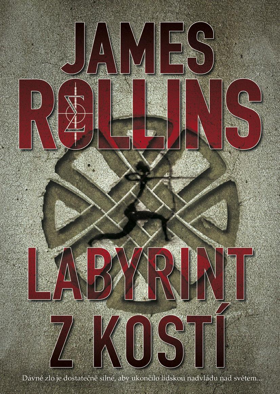 Labyrint z kostí - James Rollins