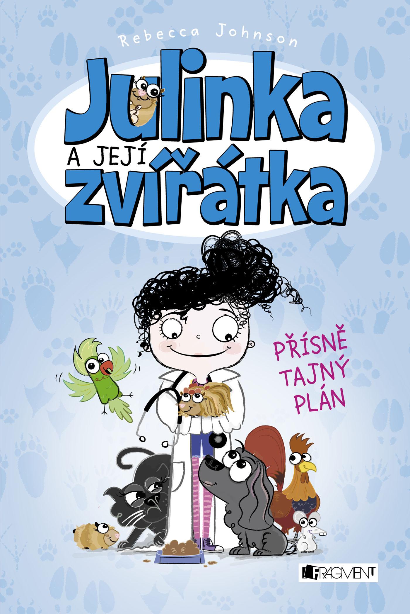 Julinka a její zvířátka: Přísně tajný plán