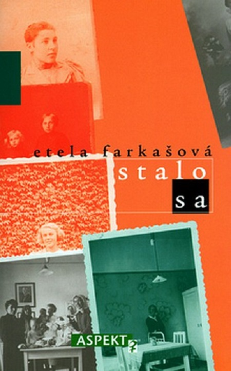 Stalo sa - Etela Farkašová