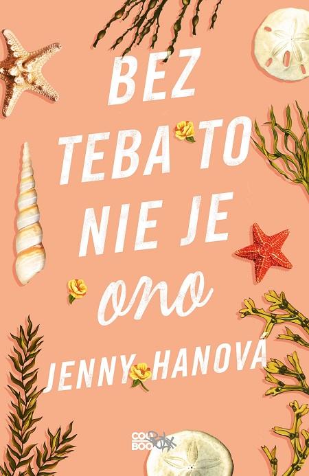 Bez teba to nie je ono - Jenny Hanová