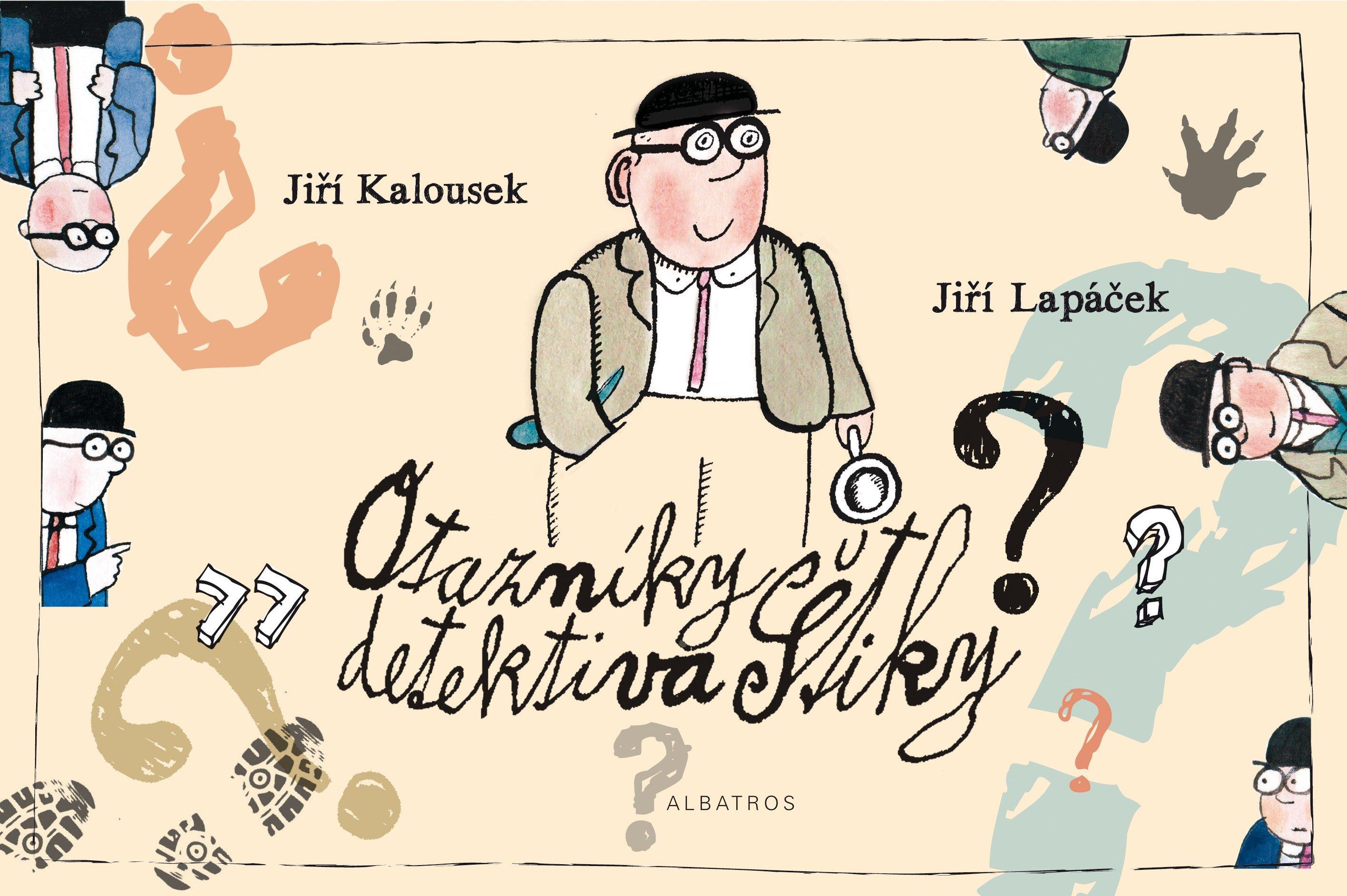 Otazníky detektiva štiky - Jiří Kalousek