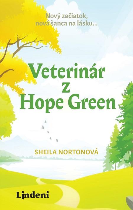 Veterinár z Hope Green - Sheila Nortonová