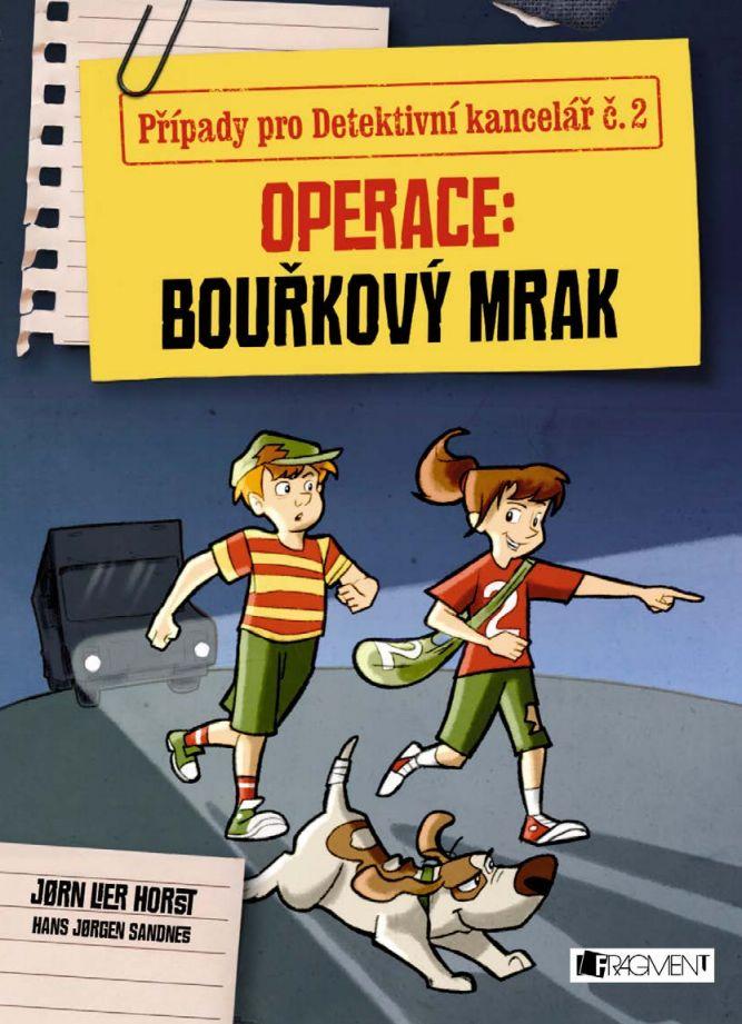 Případy pro Detektivní kancelář č. 2: Operace Bouřkový mrak - Jorn Lier Horst
