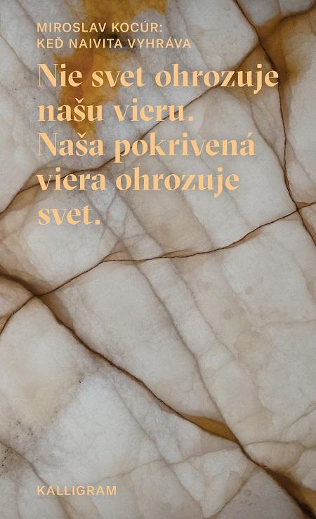 Keď naivita vyhráva - Miroslav Kocúr