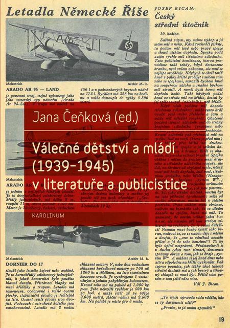 Válečné dětství a mládí (1939–1945) v literatuře a publicistice