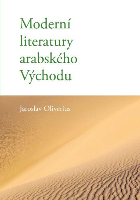 Moderní literatury arabského Východu - Jaroslav Oliverius