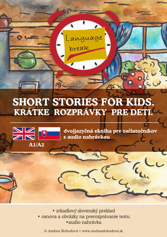 Short stories for kids. Krátke rozprávky pre deti