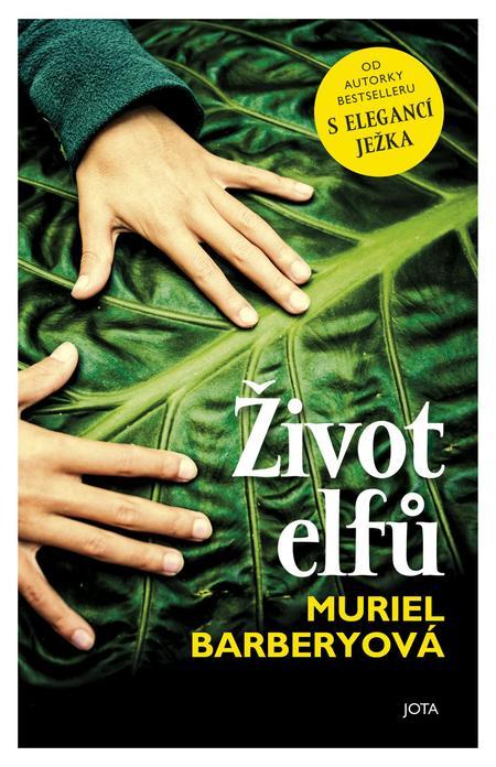 Život elfů - Muriel Barberyová