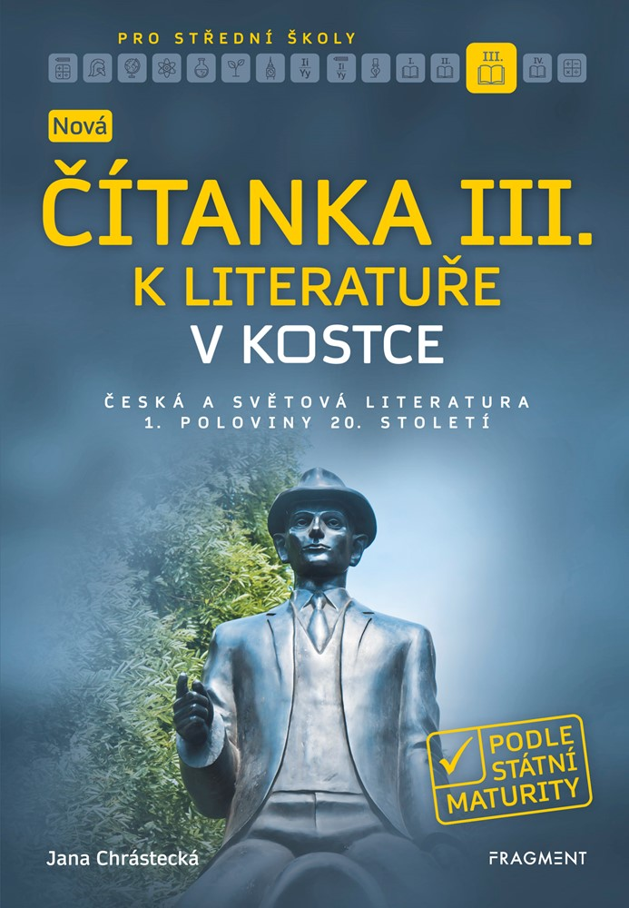 Nová čítanka III. k Literatuře v kostce pro SŠ - Jana Mrózková