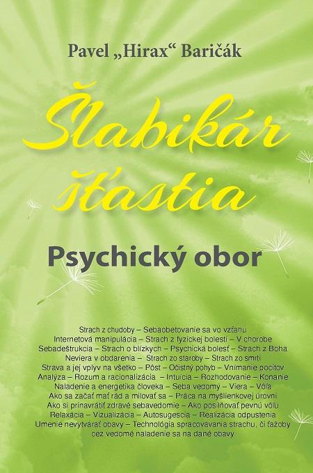Šlabikár šťastia 5 - Pavel Hirax Baričák
