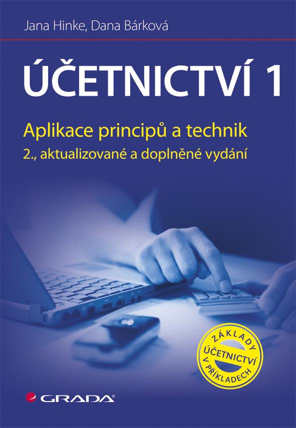 Účetnictví 1 - Jana Hinke, Dana Bárková