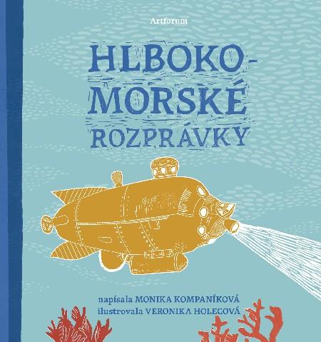 Hlbokomorské rozprávky - Monika Kompaníková