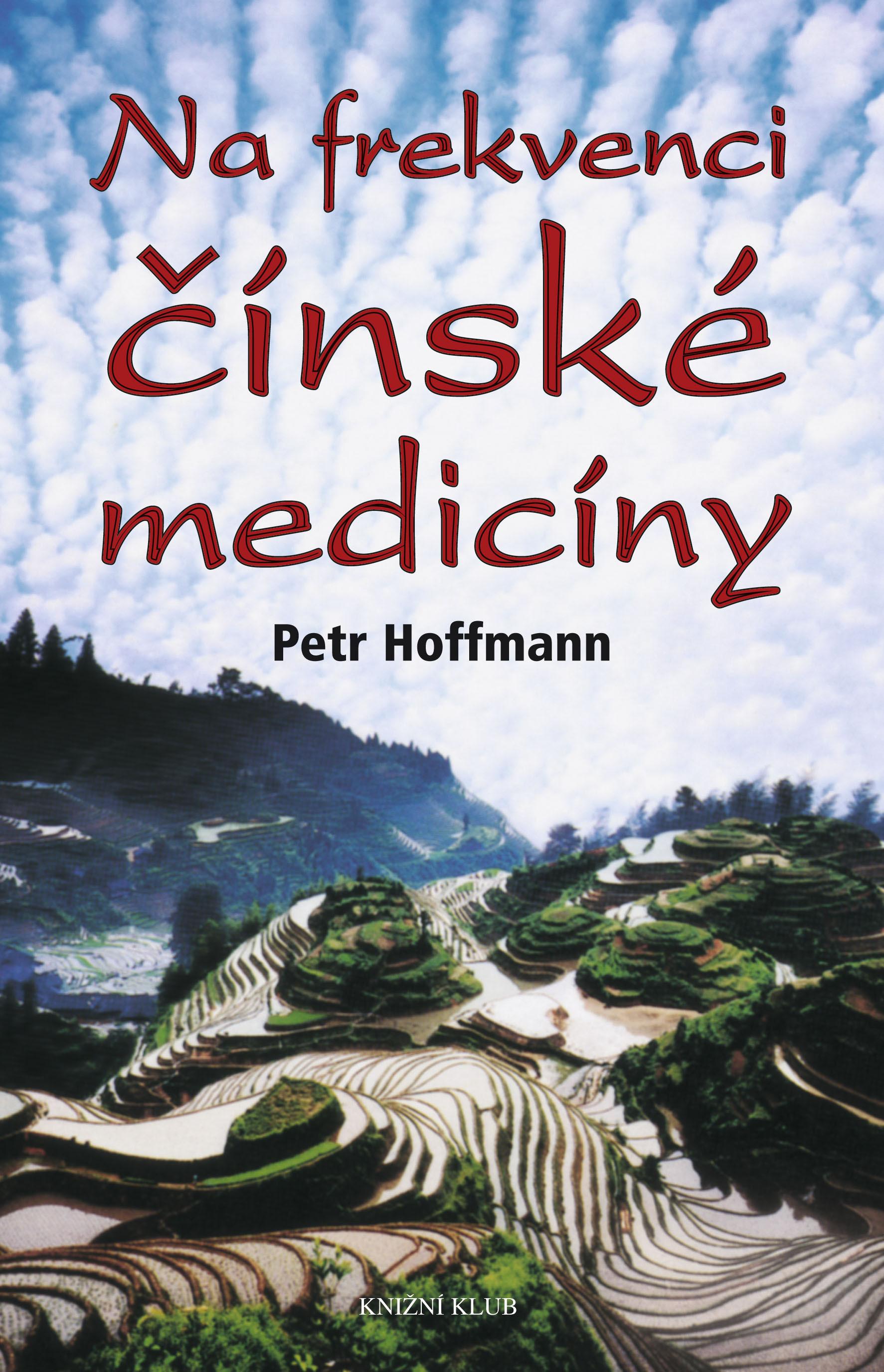 Na frekvenci čínské medicíny - Petr Hoffmann