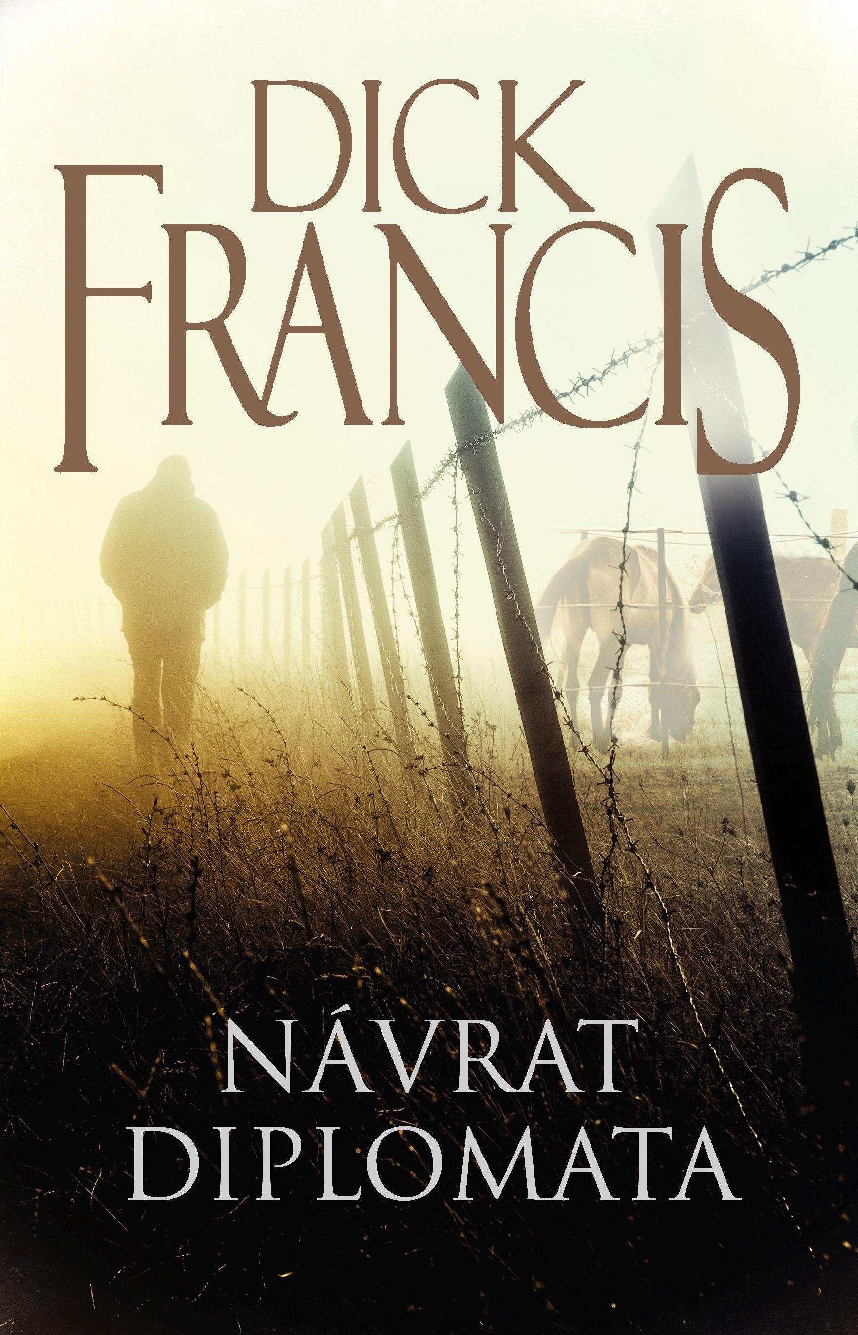 Návrat diplomata - Dick Francis