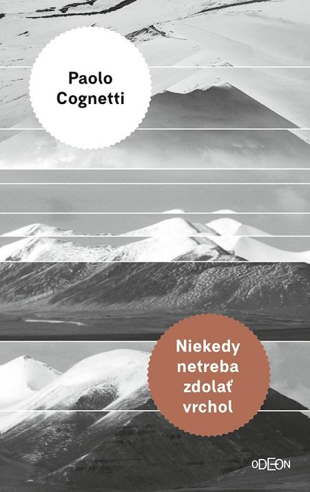 Niekedy netreba zdolať vrchol - Paolo Cognetti